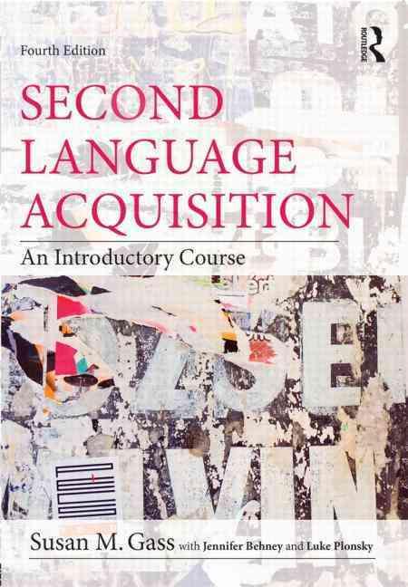 Second Language Acquisition By Gass, Susan M.