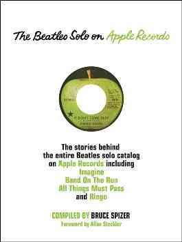 Beatles Solo on Apple Records+�+�+�+�+� By Spizer, Bruce/ Steckler, Allan (FRW)