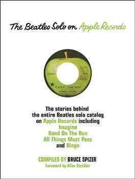Beatles Solo on Apple Records+í+í+í+í+í By Spizer, Bruce/ Steckler, Allan (FRW)